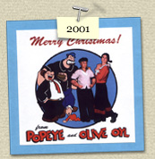 YEAR:&nbsp;2001&nbsp;&nbsp;&nbsp;&nbsp;COSTUME:&nbsp;Popeye (Susie) & Olive Oyl (Steven)<P>IMAGE USED:&nbsp;Popeye cartoon