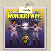 YEAR:&nbsp;2006&nbsp;&nbsp;&nbsp;&nbsp;COSTUME:&nbsp;The Wonder Twins, Zan (Steven), Jayna (Susie) & their  				monkey, Gleek (Sadie)<P>IMAGE USED:&nbsp;based on an animation opening frame.