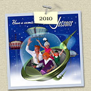 YEAR:&nbsp;2010&nbsp;&nbsp;&nbsp;&nbsp;COSTUME:&nbsp;George Jetson (Steven), Jane Jetson (Susie), Judy Jetson (Sadie) & Elroy Jetson (Henry)  				<P>IMAGE USED:&nbsp;based on the Jetsons TV show ad